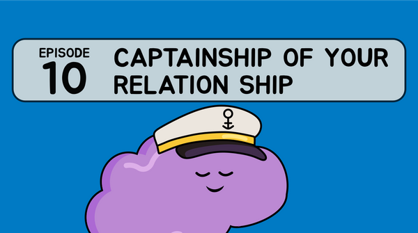 10-Captainship of your relation ship